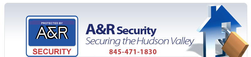 A&R Security - Serving the Huson Valley - fire, theft, burgler, medical - phone 845-471-1830